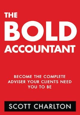 The Bold Accountant Become the complete adviser your clients need you to be